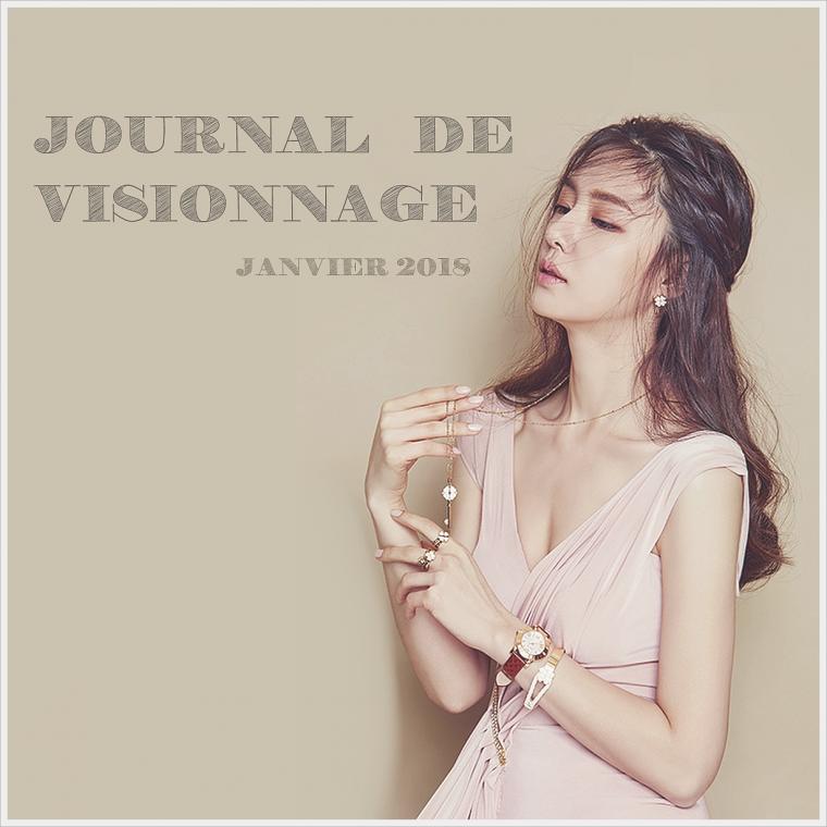 Journal de Visionnage - Janvier 2018