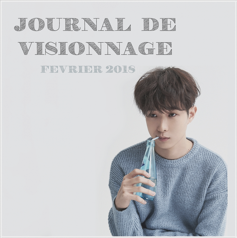 Journal de Visionnage - Février 2018