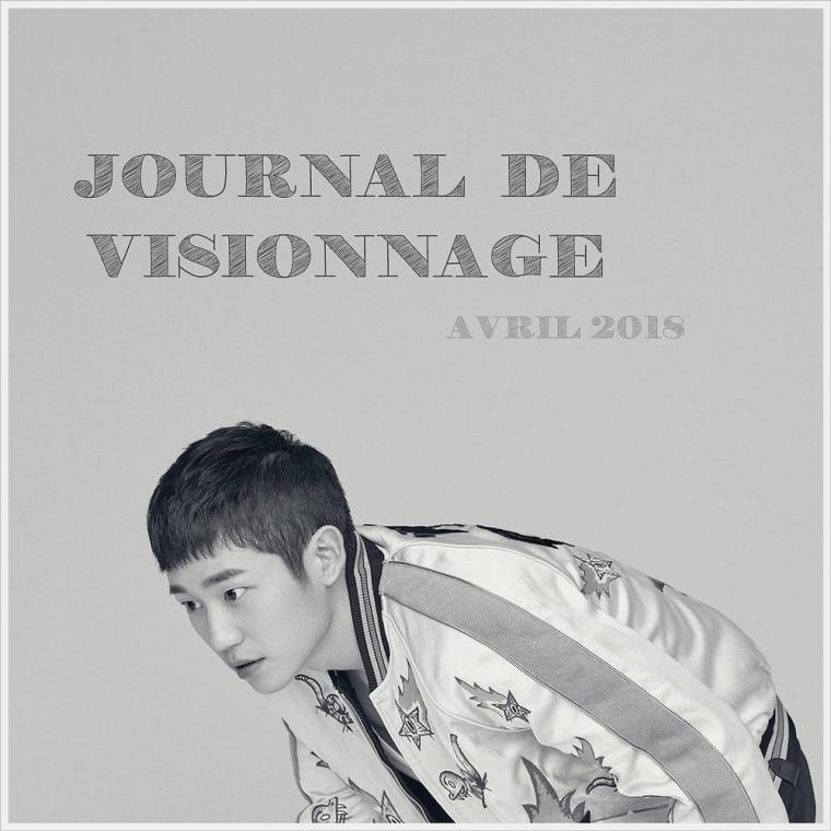 Journal de Visionnage - Avril 2018