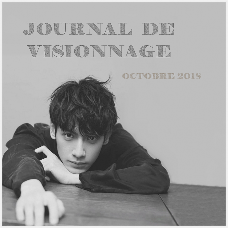 Journal de Visionnage - Octobre 2018