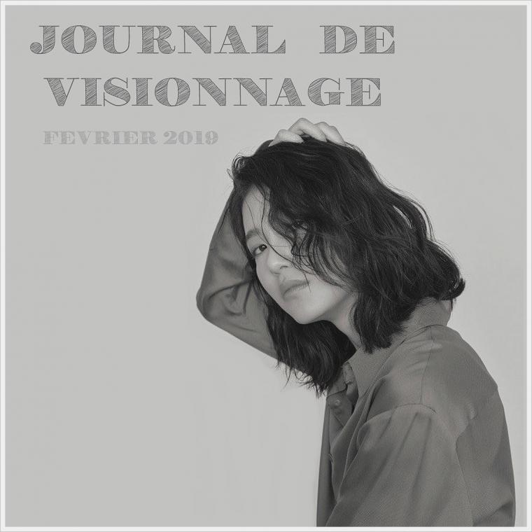 Journal de Visionnage - Février 2019
