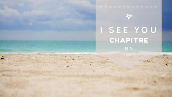Mini-fic: I see you Chapitre Un
