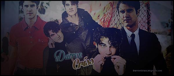 * ● ● Bienvenue sur DarrenCriss, votre source d'actualité sur le ravissant  Darren Criss. Suivez en intégralité l'actualité du talentueux Darren grâce aux différents articles tels que des candids, évènements, photoshoots & flashbacks... ! *