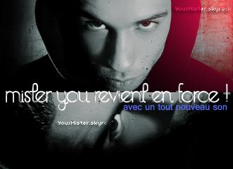 >> Nouveau son || Ta source sur Mister You || YouxMister (c) <<