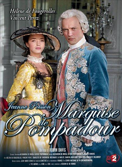 Le Destin de La Maîtresse de Louis XV Raconté Dans Un Superbe Téléfilm !!