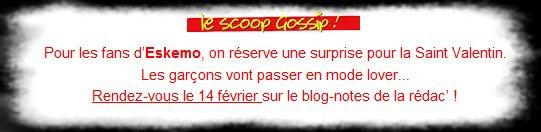 Le scoop Gossip - Eskemo