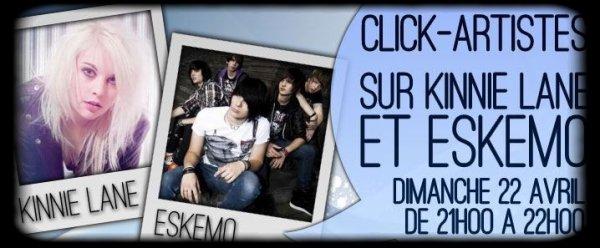 Click-artistes => Eskemo & Kinnie Lane le dimanche 22 avril 2012.