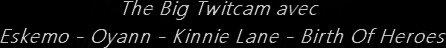 Eskemo - Twitcam 21 Décembre 2012