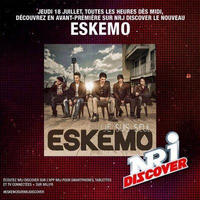 """Eskemo - """"Je suis seul"""" sur NRJ Discover"""
