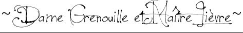 ~Dame Grenouille et Maître Lièvre~