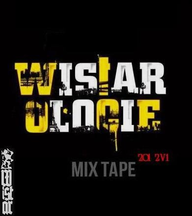 Mixtape v1 / Wistar - Optimiste (2011)