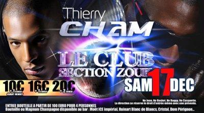 Samedi 17 décembre 2011: section zouk party avec THIERRY CHAM en show case Entrée 10 euros avec 1 conso avant minuit