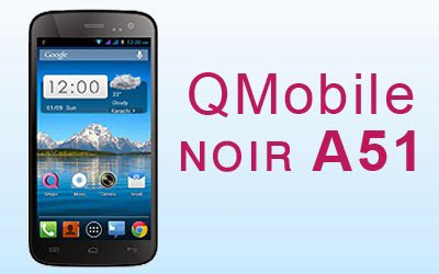 Enjoy More QMobile Features With A51