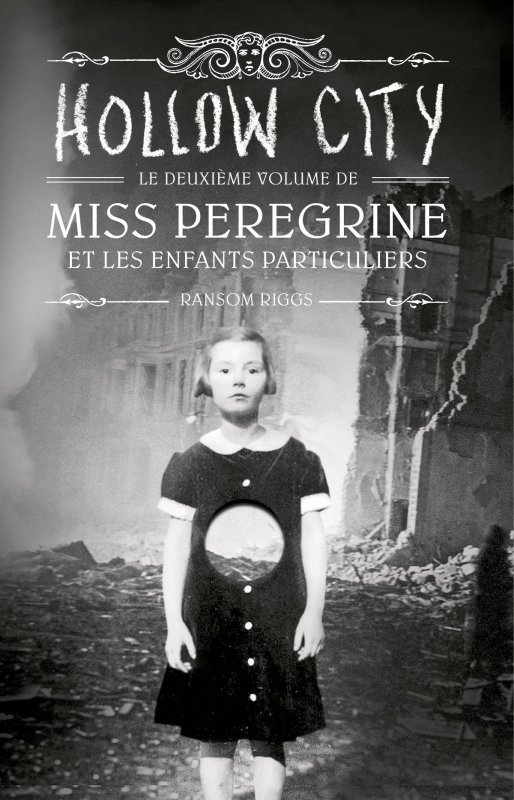 Chronique de Hollow City |Ransom Riggs|