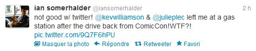 Tweet d'Ian posté aujourd'hui (18 juillet 2012)   *Ils m'on laissé à la station essence en rentrant du Comic Con! WTF?*