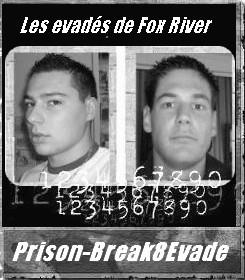 Prison Break: Les 8 évadés de Fox River...