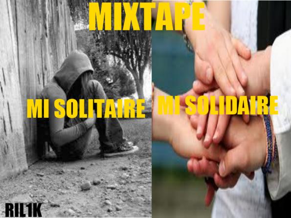mixtape mi solitaire mi solidaire et sa tracklisting