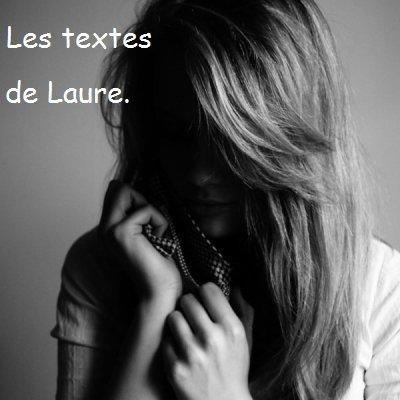 Textes & citations de Laure.