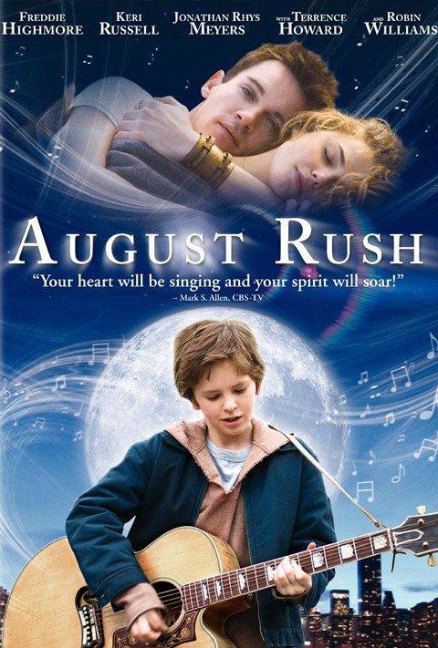 August Rush ( 2008 )
