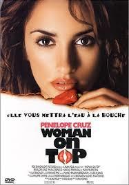 Amour, piments et bossa nova  ( Woman on top ; 2000 )