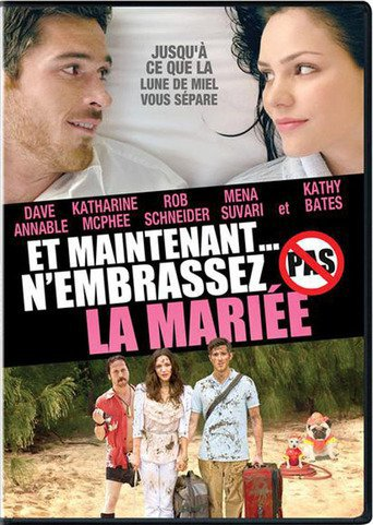 Et maintenant n'embrassez pas la mariée ( You may not kiss the bride; 2011)