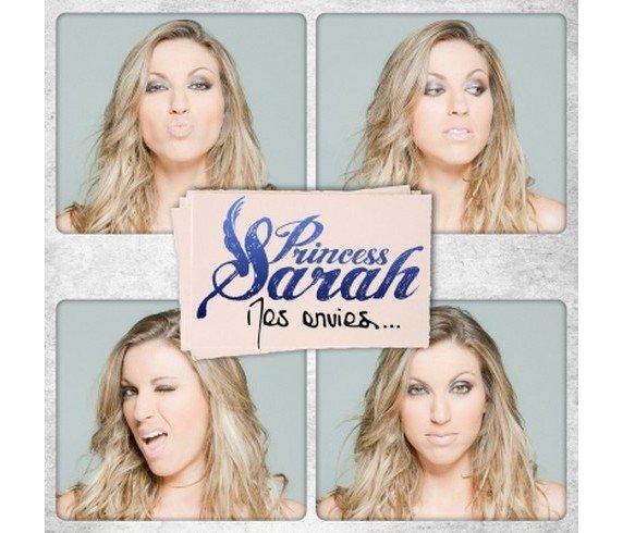 Princess sarah - Mes envies  (2012)