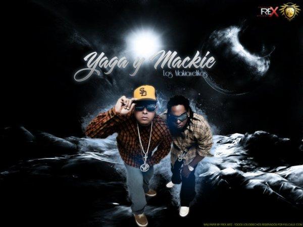 Yaga Y Mackie Ranks