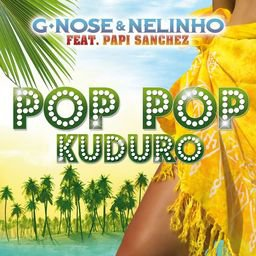 Pop Pop Kuduro Yeah baby ;DD (2011)