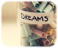 Live your dreams !
