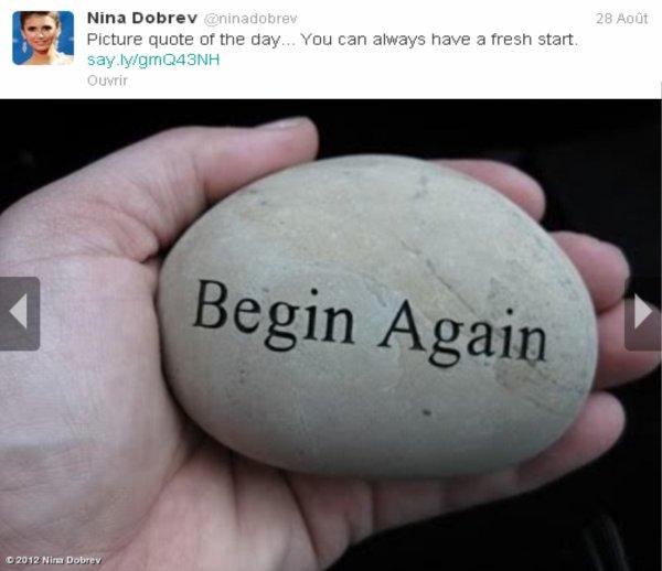 25/08/2012 Nina a twitter : Citation Photo Du Jour...