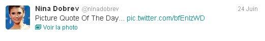 24/06/2012 Nina a twitter : Citation Photo Du Jour...