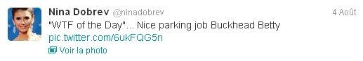 "04/08/2012 Nina a twitter : ""WTF du Jour""... Travail de stationnement agréable buckhead Betty"