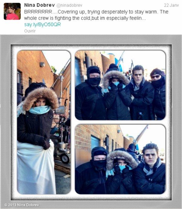 22/01/2013 Nina a twitter : BRRRRRRR....Couvert, essayant désespérément de rester au chaud. Toute l'équipe lutte contre le froid, mais je le ressent particulièrement...