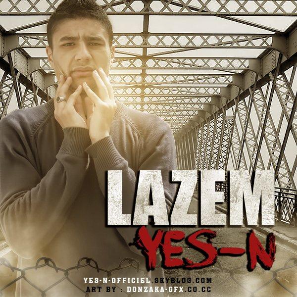 "Yes-n "" LAZEM """