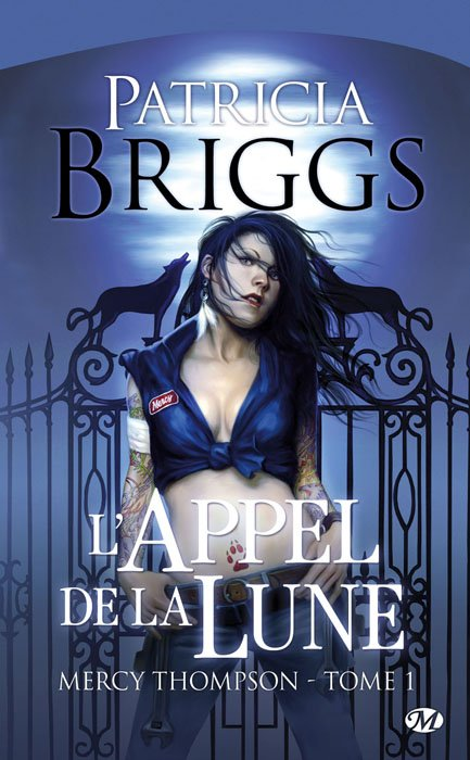 Mercy Thompson : L'appel de la lune de Patricia Briggs .