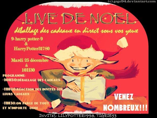 live de noël qui aura lieu le 25 :) ,n'hésitez pas à venir ;)   (affiche pour HarryPotter31780)
