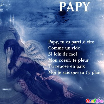 Papy :'(