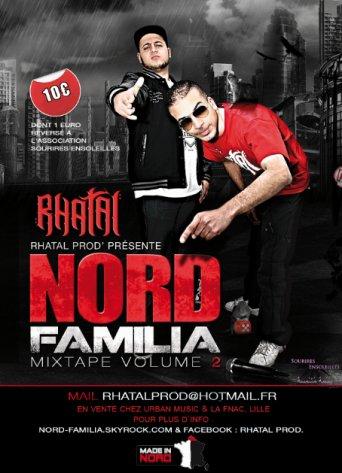 """RHATAL PROD Présente """"NORD FAMILIA 2"""" Dans Les Bacs"""