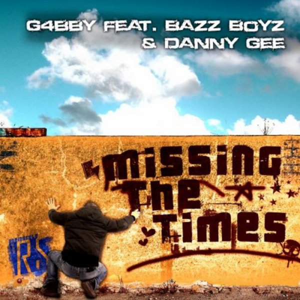 G4bby feat Bazz Boyz & Danny Gee - Missing The Times ( Ced Tecknoboy Remix ) (2013)