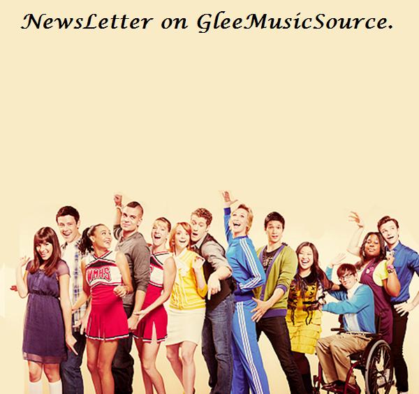 NewsLetter on GleeMusicSource. Tu veut être prévenue ? Dit le en 1 commentaire. :]