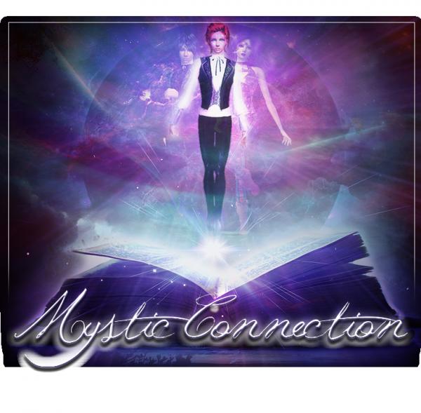 La Connexion Mystique.