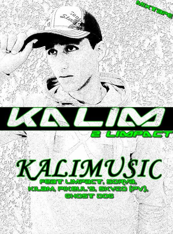 """MIXTAPE KALIM 2 LIMPACT """"KALIMUSIC"""""""