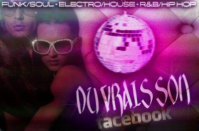 """""""DU VRAIS SON"""" Funk/Soul Rnb/Hip hop House/Electro FACEBOOK"""