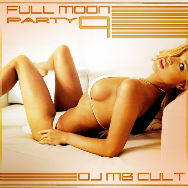 Full Moon Party 9 - Dj Mb Cult