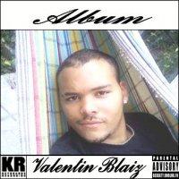 VALENTIN BLAIZ / JE TAIME A ME LAISSER MOURIR  (2009)