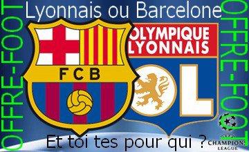 Lyonnais ou Barcelone ???