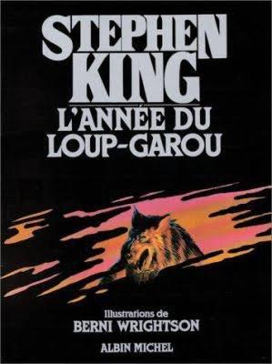 L'année du loup - garou : Stephen King