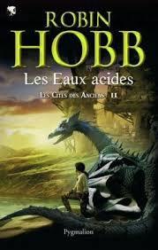 Robin Hoob Dragons et serpents : Les eaux acides Tome 2 (Livre Audio)
