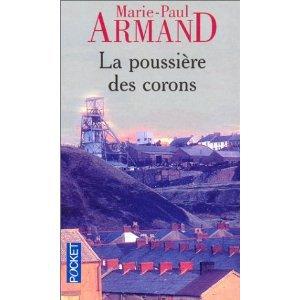 La poussière des corons de Marie-Paul Armand.