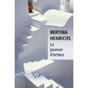 La joueuse d'échecs de Bertina Henrichs